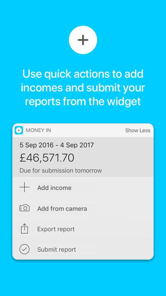 Use quick actions to add incomes and submit from the widget